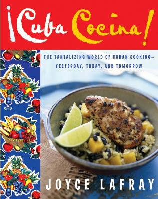 Cuba Cocina By Lafray, Joyce/ Field, Ann (ILT)